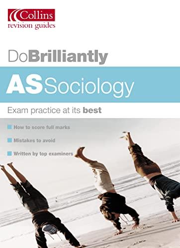 9780007171903: AS Sociology (Do Brilliantly at...)