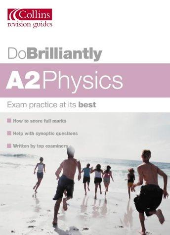 9780007171941: Do Brilliantly At - A2 Physics