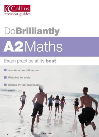 9780007171958: A2 Maths (Do Brilliantly at...)