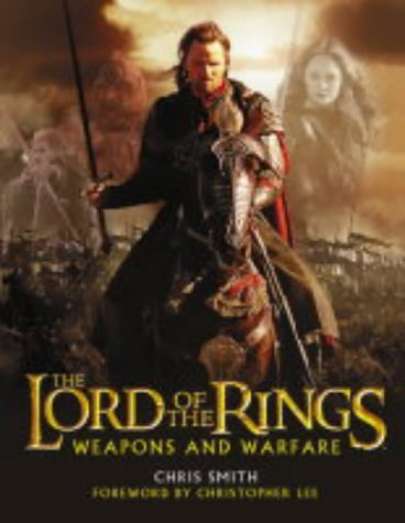 9780007172016: The Lord of the Rings: Weapons and Warfare