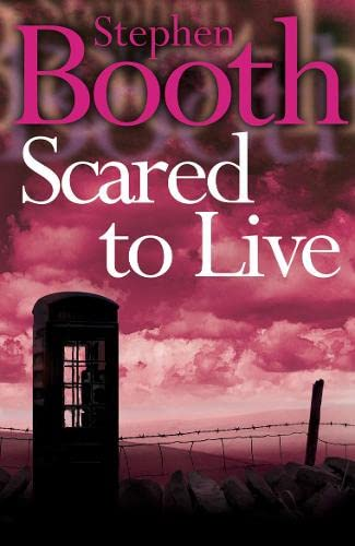 9780007172092: Scared to Live (Cooper and Fry Crime Series, Book 7)