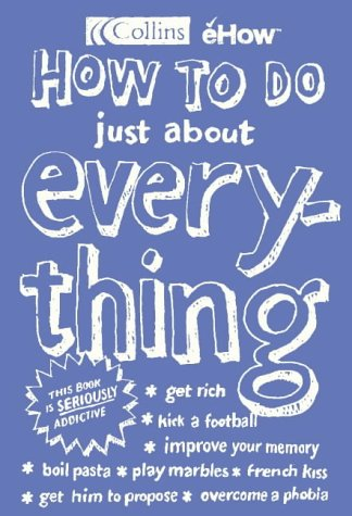 9780007172306: How to Do Just About Everything