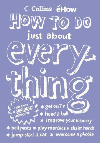 How to Do Just About Everything: eHow