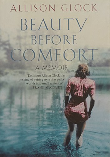 9780007172412: Beauty before Comfort
