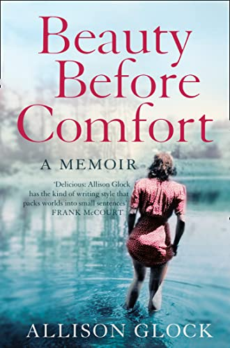 9780007172429: Beauty Before Comfort: A Memoir