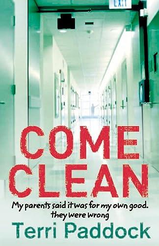 9780007172474: Come Clean