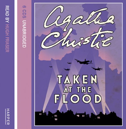 Taken at the Flood Unabridged: Agatha Christie, Hugh