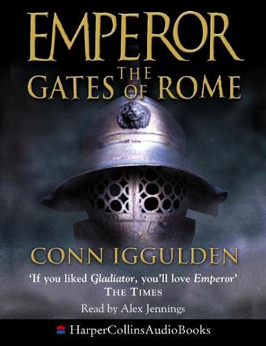 9780007172504: The Gates of Rome (Emperor Series)