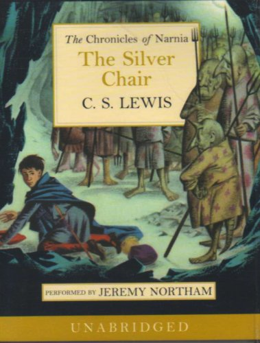 9780007172542: The Silver Chair (The Chronicles of Narnia, Book 6): Complete & Unabridged
