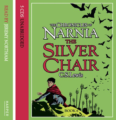 9780007172559: The Chronicles of Narnia: The Silver Chair: Complete & Unabridged