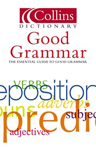 9780007172948: Collins Good Grammar (Collins Dictionary of)