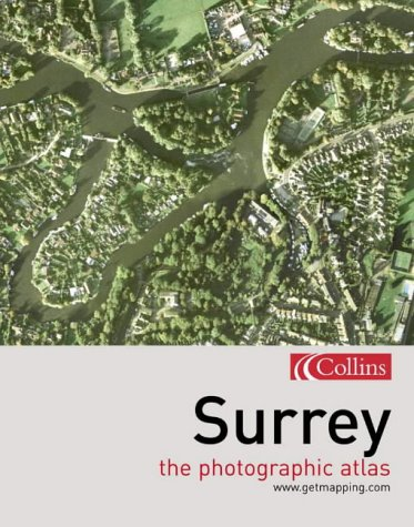 9780007172979: Surrey: The Photographic Atlas (Getmapping)
