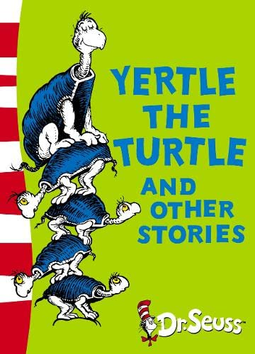 9780007173143: Yertle the Turtle and Other Stories: Yellow Back Book (Dr Seuss - Yellow Back Book) (Dr. Seuss Yellow Back Books)