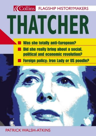 9780007173181: Thatcher (Flagship Historymakers)