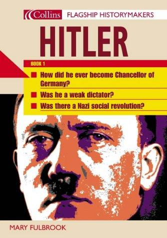 9780007173198: Flagship Historymakers - Hitler: Book 1: Pt.1