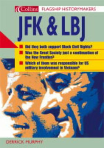 9780007173235: JFK and LBJ (Flagship Historymakers)