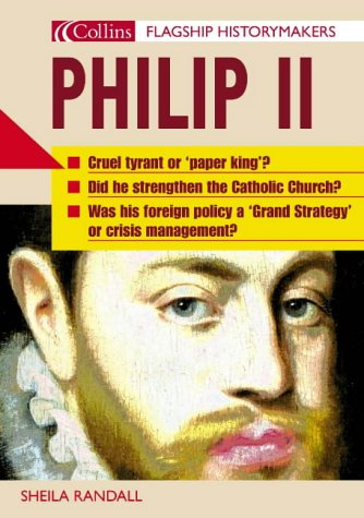 9780007173259: Flagship Historymakers - Philip II