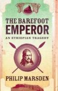 9780007173457: The Barefoot Emperor: An Ethiopian Tragedy