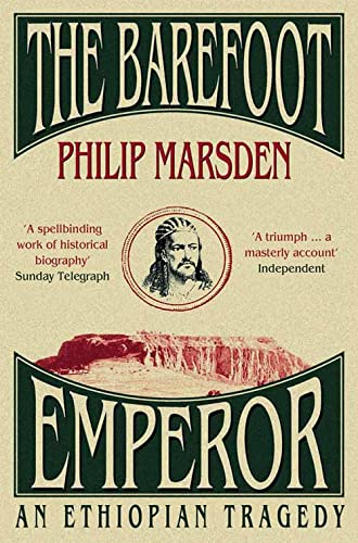 9780007173464: Barefoot Emperor, The: An Ethiopian Tragedy