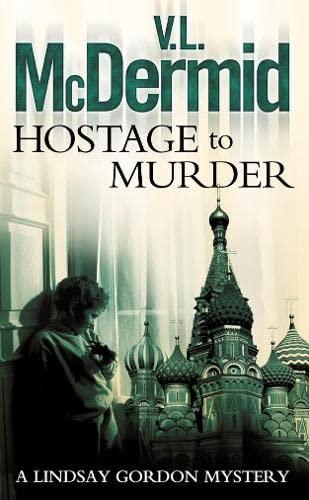 Hostage to Murder: McDermid, V. L.
