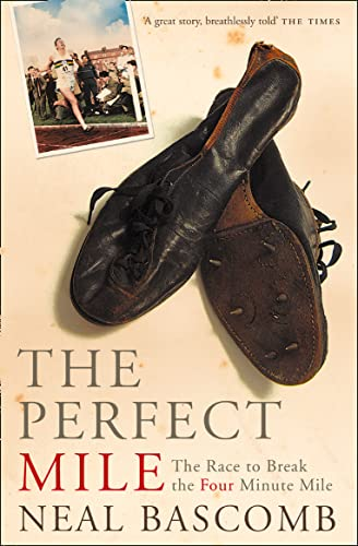 9780007173723: The Perfect Mile