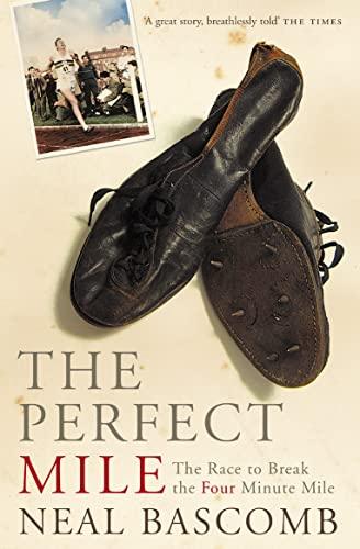 9780007173723: Perfect Mile: Three Athletes