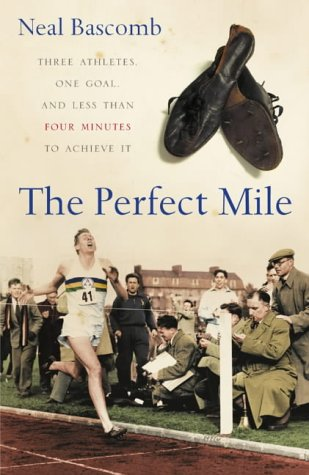 9780007173730: The Perfect Mile