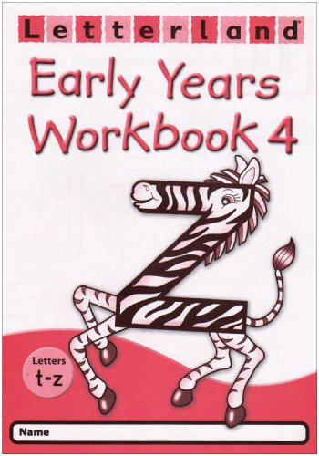 9780007173914: Letterland Early Years - Workbook 4 (T to Z): T - Z No. 4