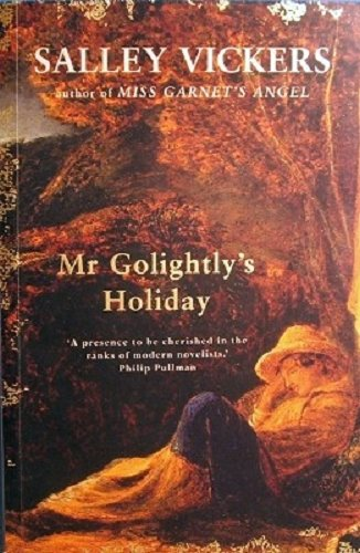 Mr Golightly's Holiday (0007173946) by Salley Vickers