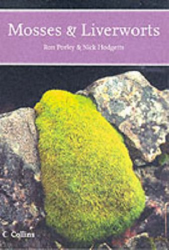 9780007174003: Mosses and Liverworts (Collins New Naturalist)