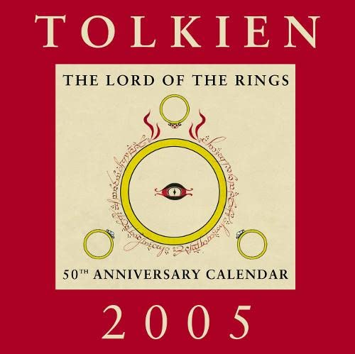 Tolkien 2005: The Lord of the Rings 50th Anniversary Calendar (0007174047) by Wayne G. Hammond; Christina Scull