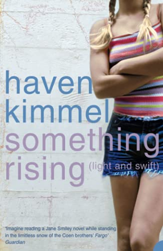 Something Rising: (Light And Swift) (0007174136) by Kimmel, Haven