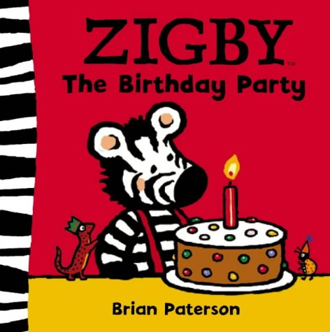 9780007174225: Zigby - The Birthday Party: Birthday Party v. 3