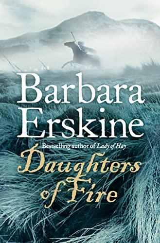 9780007174270: Daughters of Fire. Barbara Erskine