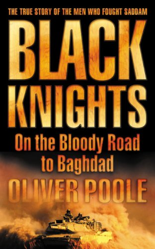 9780007174393: Black Knights: On the Bloody Road to Baghdad
