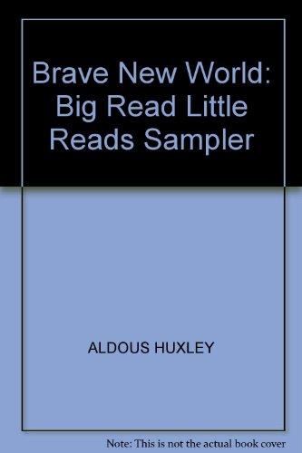Brave New World: Big Read Little Reads: Huxley, Aldous