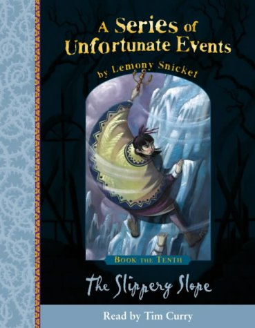 9780007174591: A Series of Unfortunate Events (10) - Book the Tenth - The Slippery Slope: Complete & Unabridged