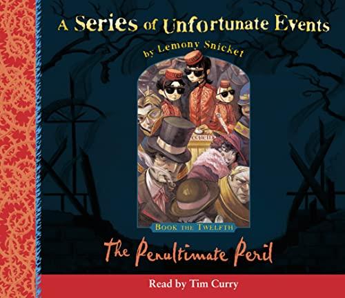 9780007174645: The Penultimate Peril: Complete & Unabridged