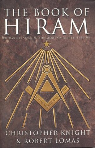 9780007174683: The Book of Hiram: Freemasonry, Venus and the Secret Key to the Life of Jesus
