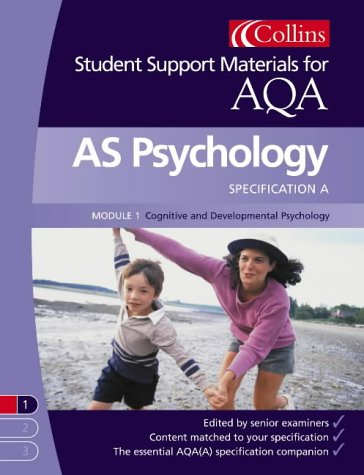 9780007174768: AS Psychology for AQA (A): Cognitive and Developmental Psychology (Collins Student Support Materials)