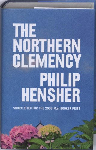 9780007174799: The Northern Clemency