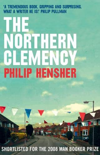9780007174805: The Northern Clemency