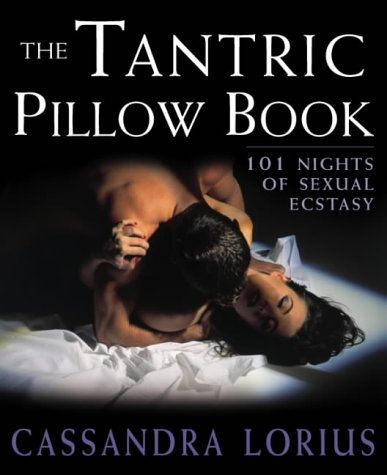 9780007174874: The Tantric Pillow Book: 101 Nights of Sexual Ecstasy