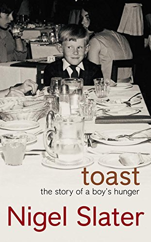 9780007174935: Toast: The Story of a Boy's Hunger