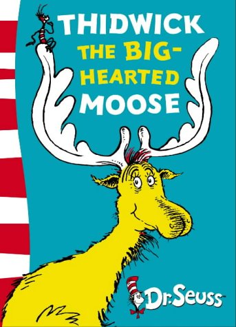 9780007175178: Thidwick the Big-Hearted Moose: Yellow Back Book (Dr Seuss - Yellow Back Book) (Dr. Seuss Yellow Back Books)