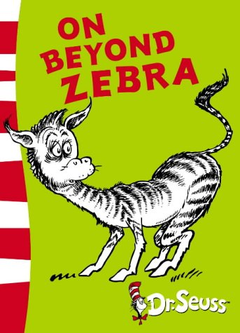 9780007175185: On Beyond Zebra: Yellow Back Book (Dr Seuss - Yellow Back Book)
