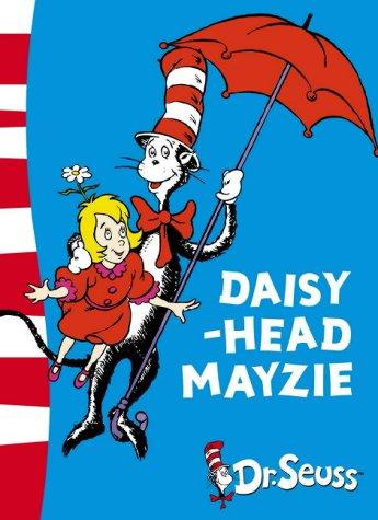 9780007175215: Daisy-Head Mayzie: Yellow Back Book (Dr. Seuss - Yellow Back Book)