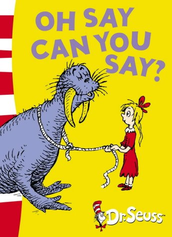 9780007175222: Oh Say Can You Say?: Green Back Book (Dr Seuss - Green Back Book)