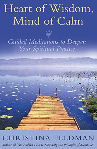 9780007175246: Heart Of Wisdom, Mind Of Calm