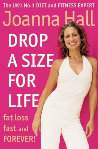 9780007175277: Drop a Size for Life: Fat Loss Fast and Forever!